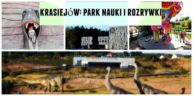 Krasiejów: Park nauki irozrywki