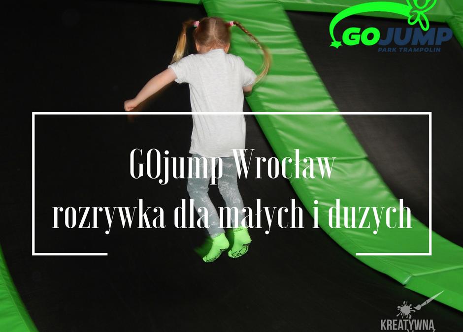 Gojump Park trampolin Wrocław- rozrywka dla małych idużych