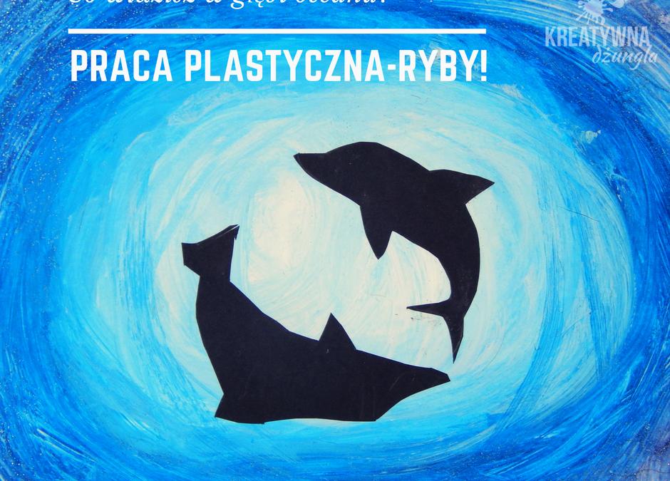 ryby w oceanie- praca plastyczna