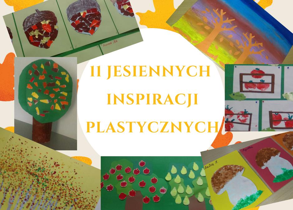 11 pomysłów najesienne prace plastyczne