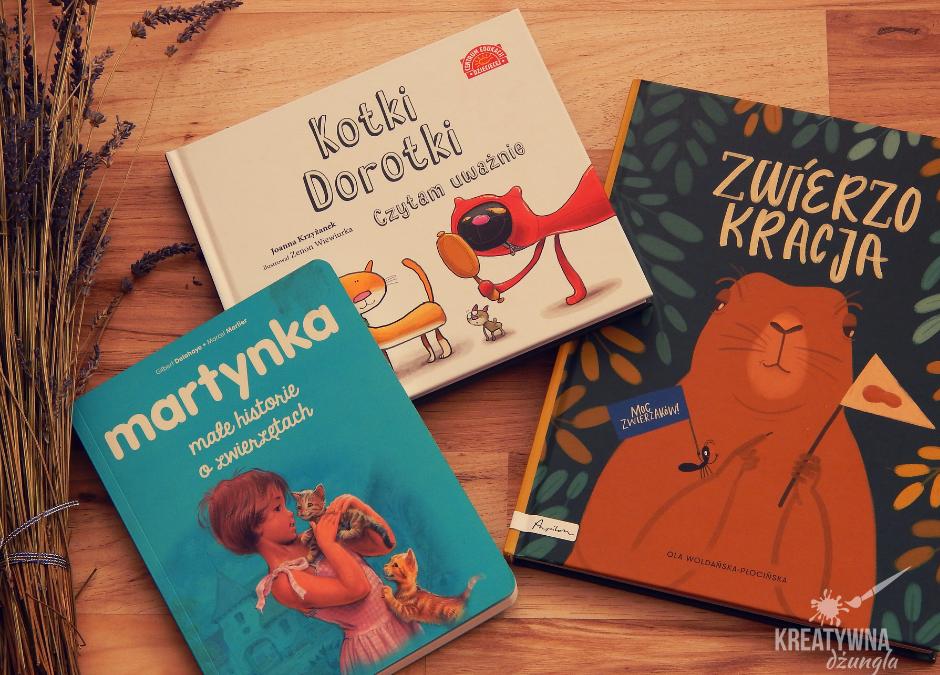 Książki dla dzieci, których bohaterami są zwierzęta