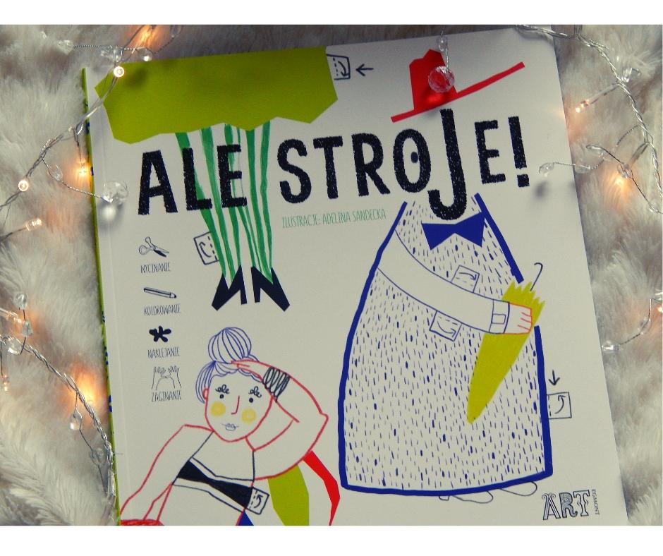 Ale stroje! -kreatywna książka dla dzieci