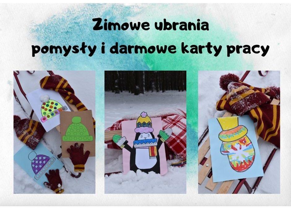 Zimowe ubrania- prace plastyczne, karty pracy dla dzieci
