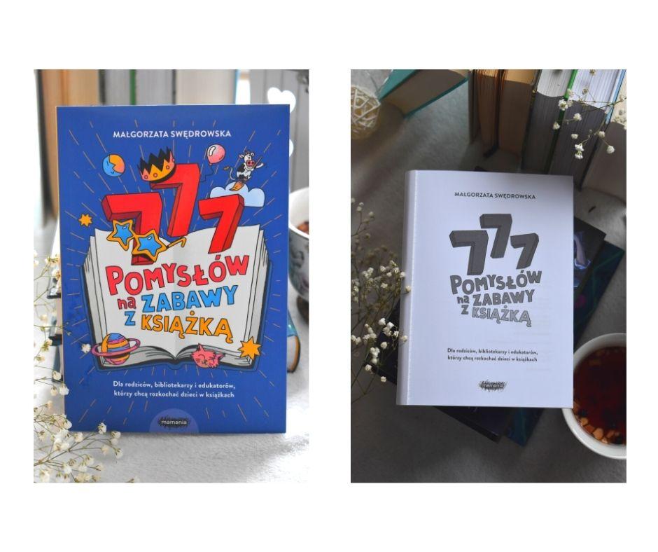 777 pomysłów nazabawy zksiążką recenzja opinia książki dla nauczycieli rodziców