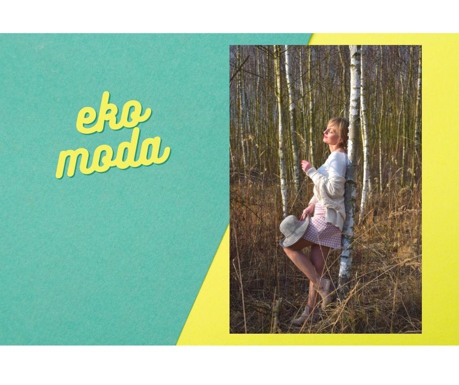 eko wmodzie eko moda bio bawałna